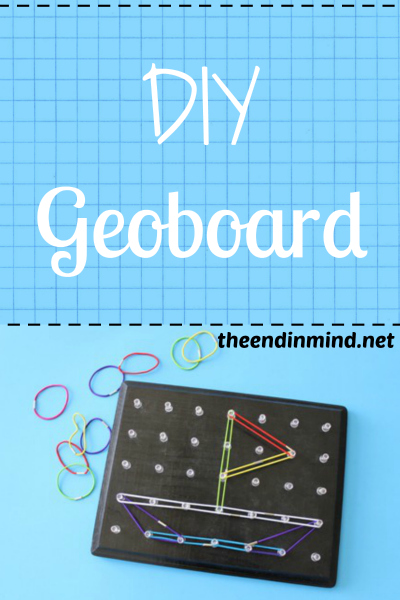 DIY Geoboard - The End In Mind