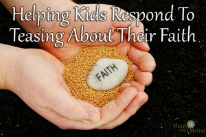 Helping Kids Respond To Teasing About Their Faith