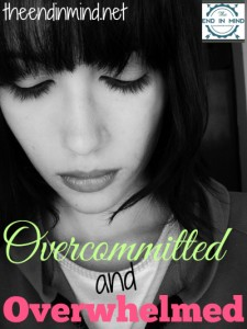 Overcommitted and Overwhelmed Podcast - By Lori Lane from The End in Mind