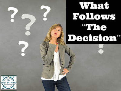 "What Follows ""The Decision"""