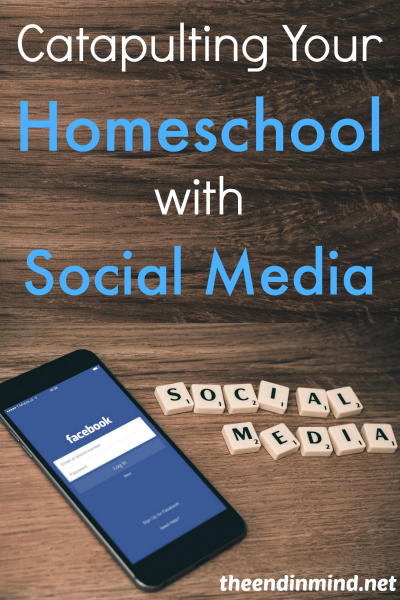 Catapulting Your Homeschool with Social Media