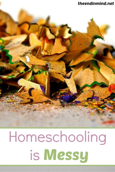 Homeschooling is Messy - By Karen DeBeus