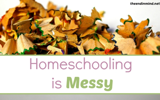 Homeschooling is Messy