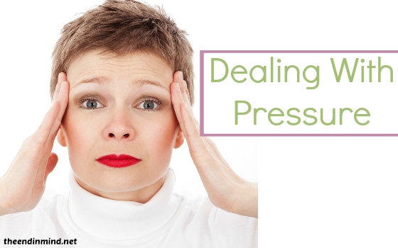 Dealing With Pressure