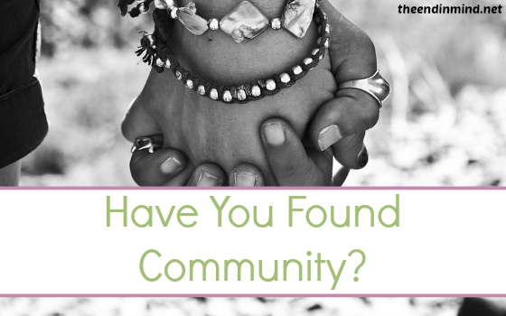Have You Found Community?