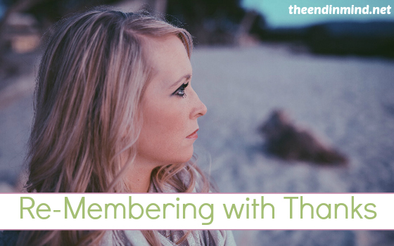 Re-Membering with Thanks