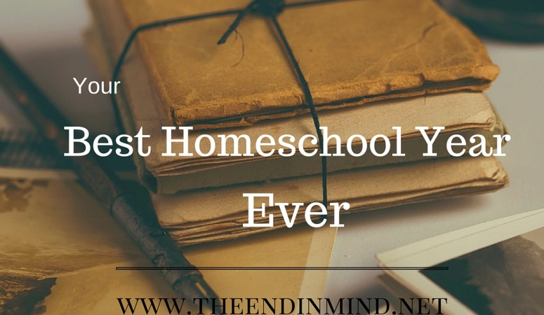 Preparing for Your Best Homeschool Year Ever