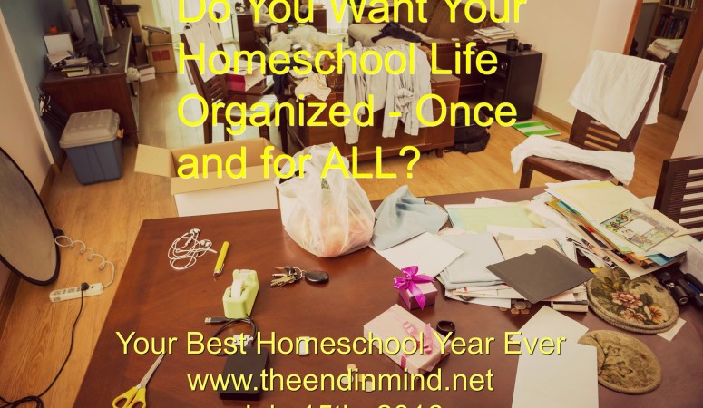 Want an Organized Homeschool Life Once and for All?